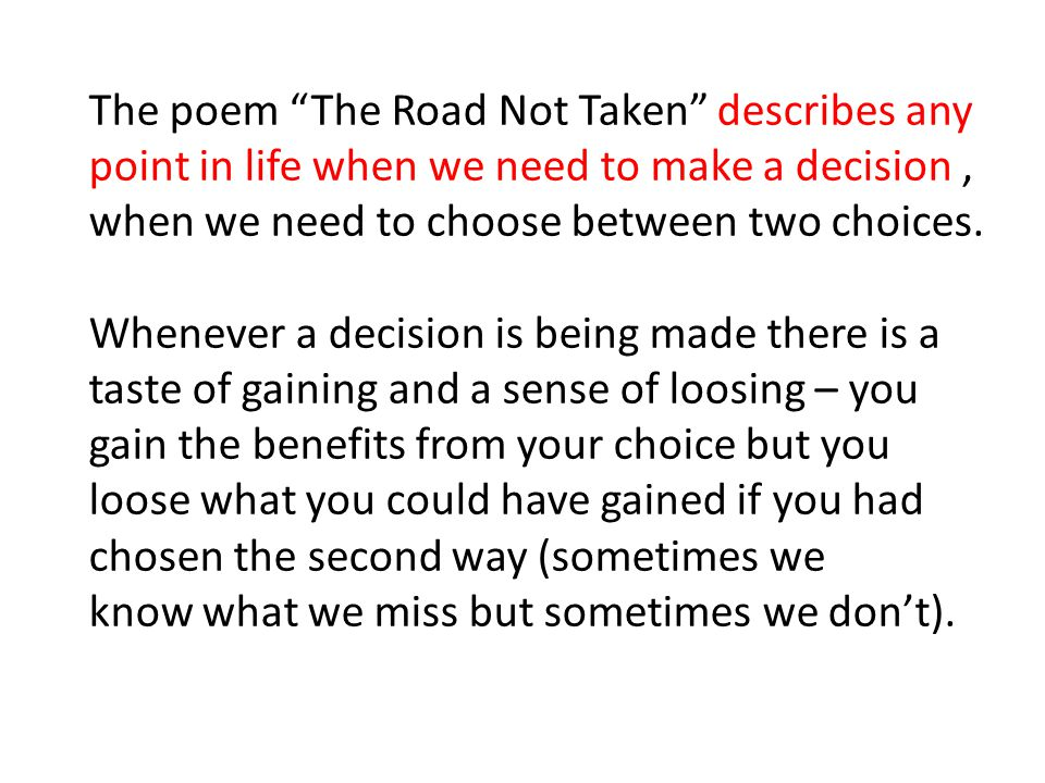 critical appreciation of the poem the road not taken