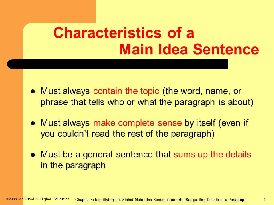 Characteristics of a Main Idea Sentence