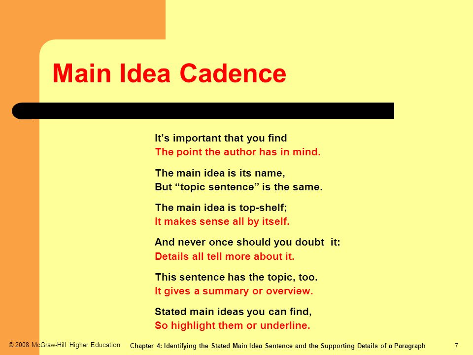 Main Idea Cadence It's important that you find