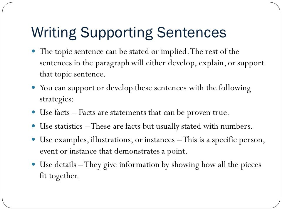 Writing Supporting Sentences
