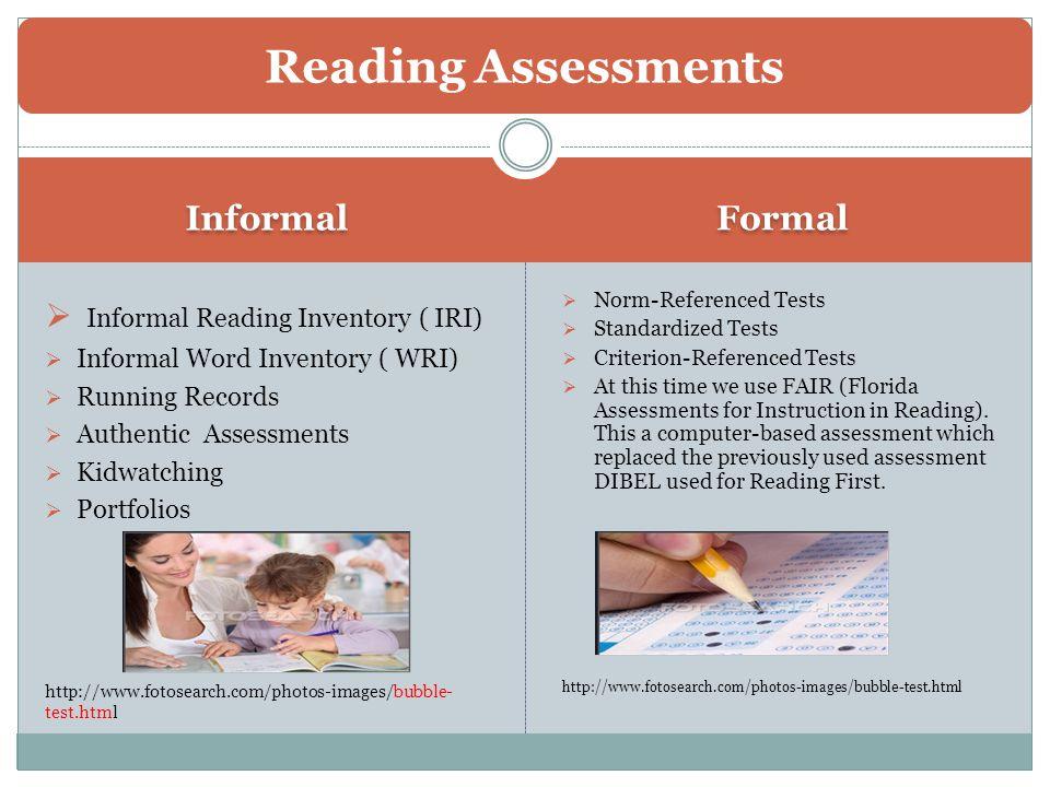 Informal and Formal Reading Assessment - ppt video online download