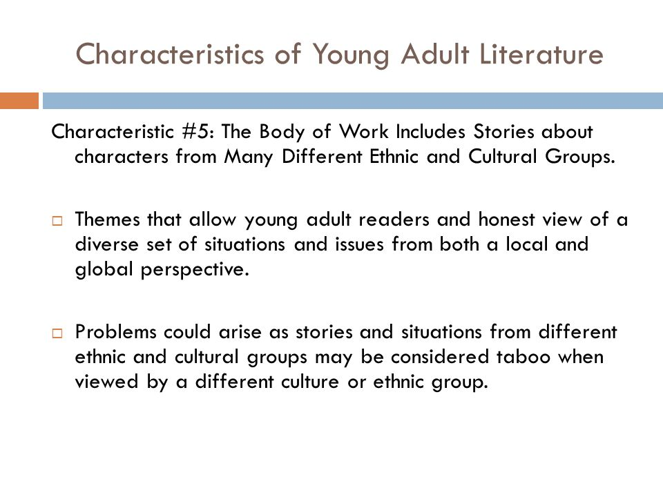 Characteristics of young adult literature