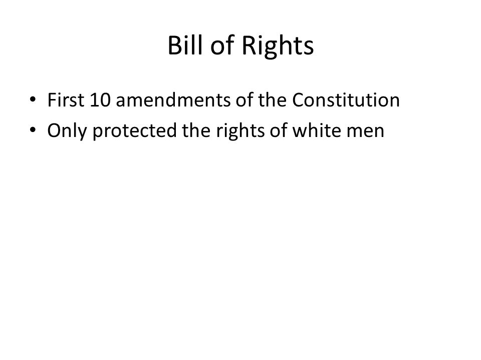 Bill of Rights First 10 amendments of the Constitution