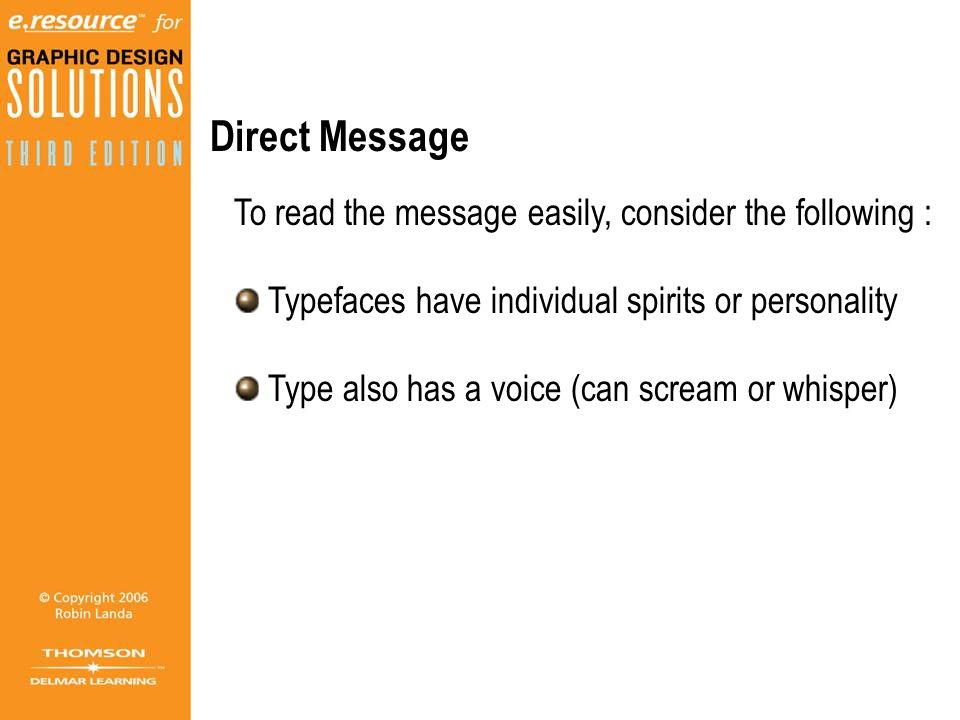 Direct Message To read the message easily, consider the following :