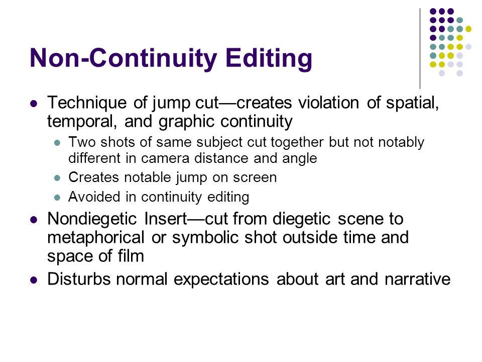 non continuity editing