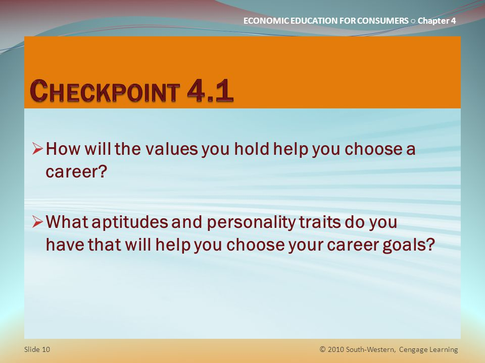 Checkpoint 4.1 How will the values you hold help you choose a career