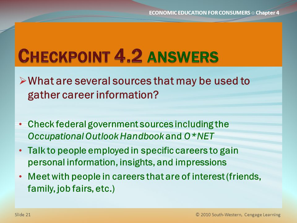 Checkpoint 4.2 answers What are several sources that may be used to gather career information