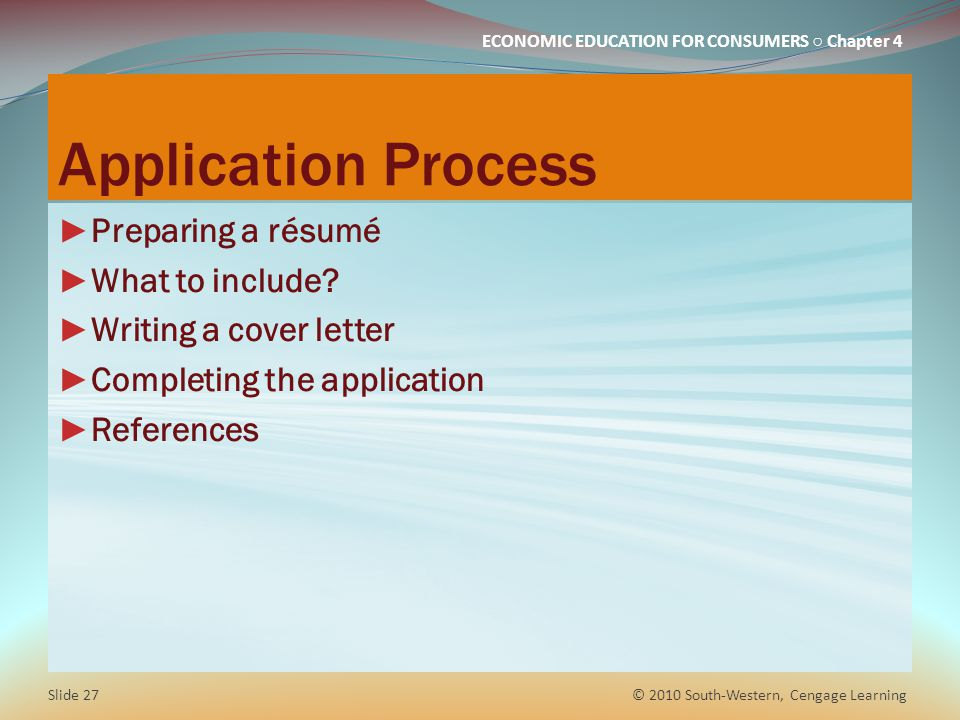 Application Process Preparing a résumé What to include