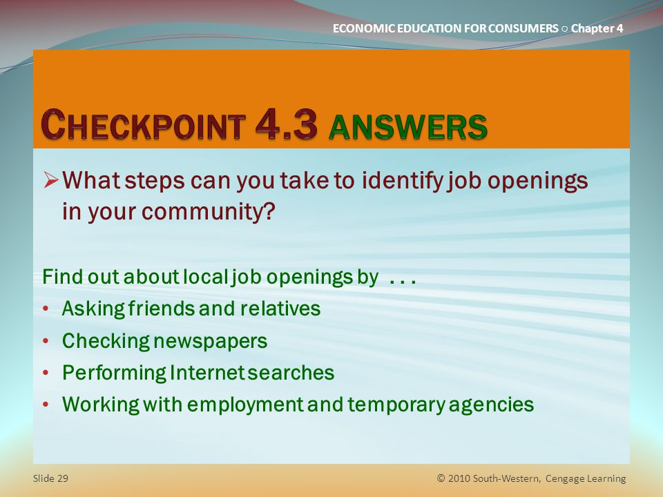 Checkpoint 4.3 answers What steps can you take to identify job openings in your community Find out about local job openings by