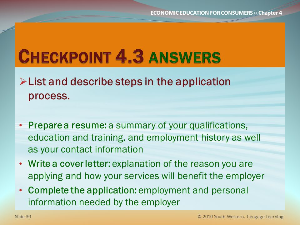 Checkpoint 4.3 answers List and describe steps in the application process.