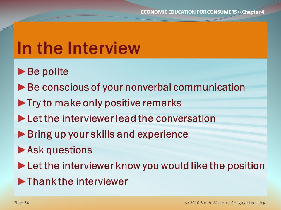 In the Interview Be polite