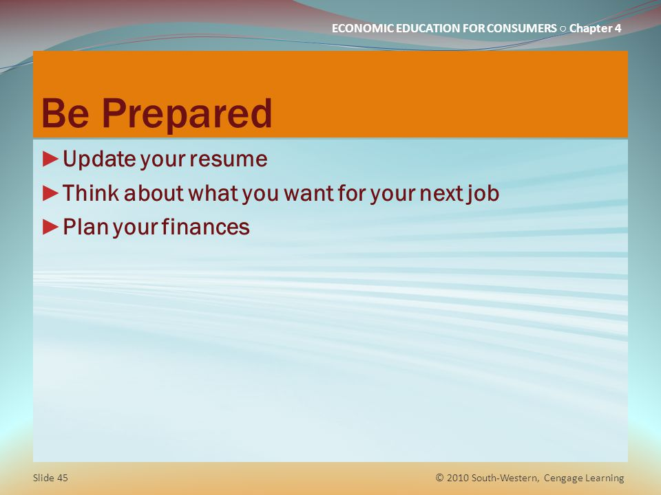 Be Prepared Update your resume