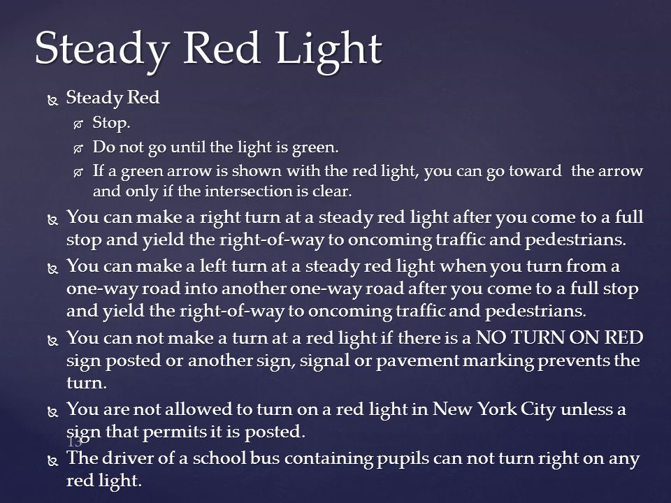Steady Red Light Steady Red