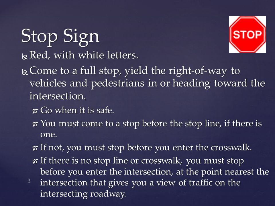 Stop Sign Red, with white letters.