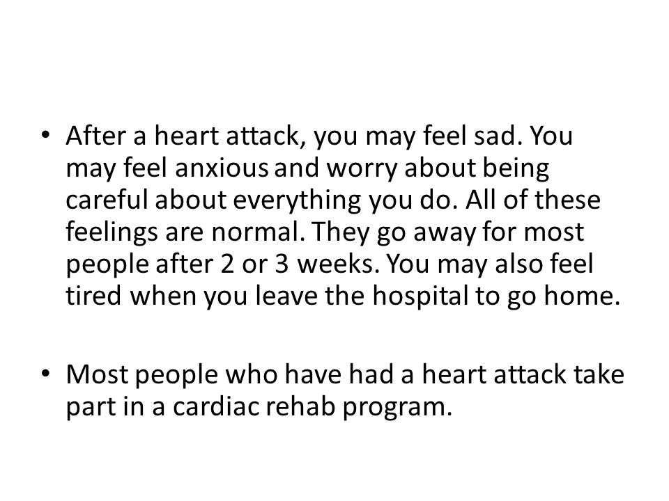 After a heart attack, you may feel sad