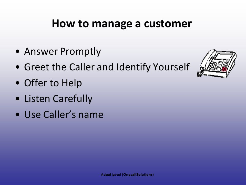 How to manage a customer
