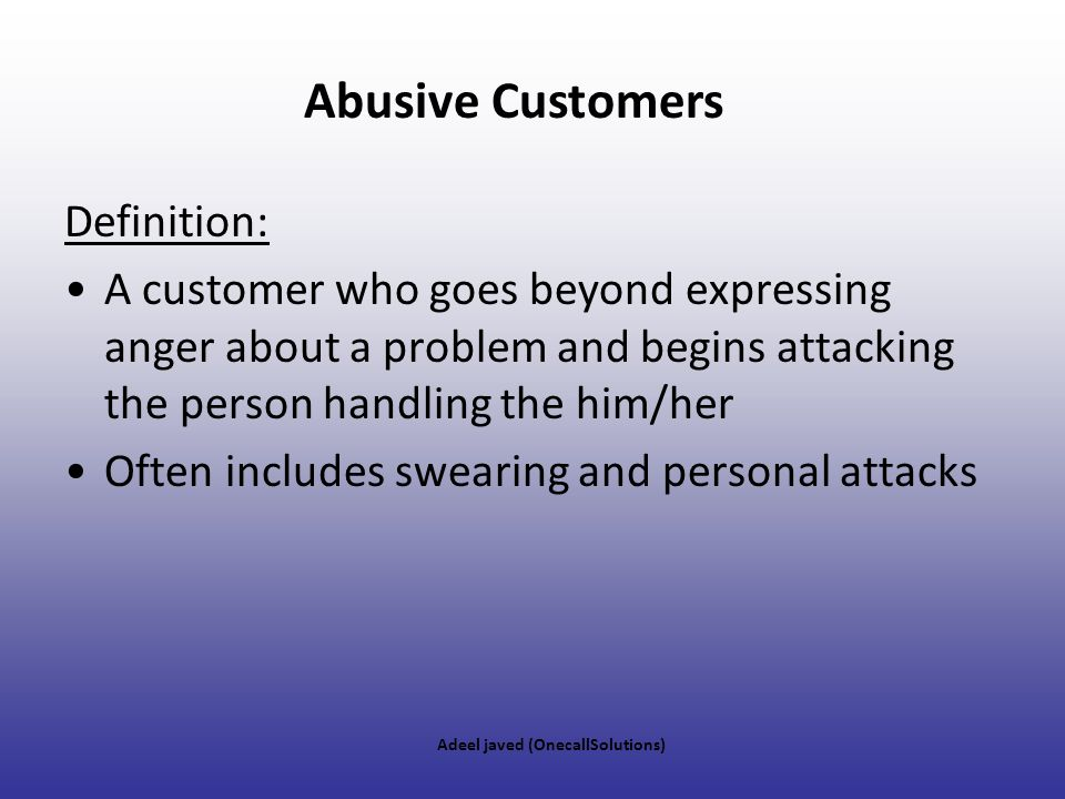 Abusive Customers Definition: