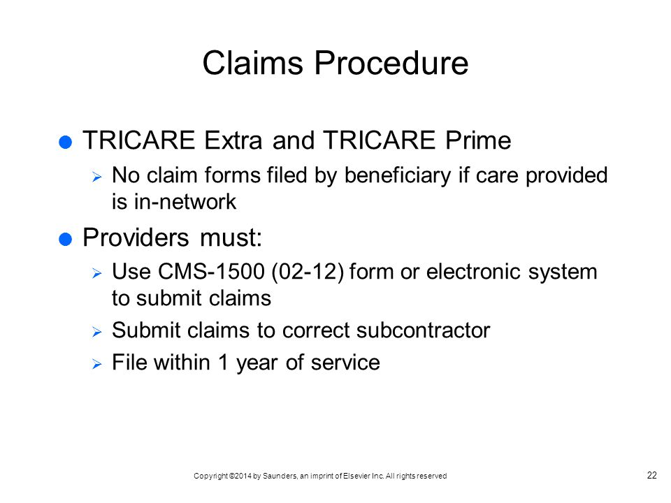 Claims Procedure TRICARE Extra and TRICARE Prime Providers must: