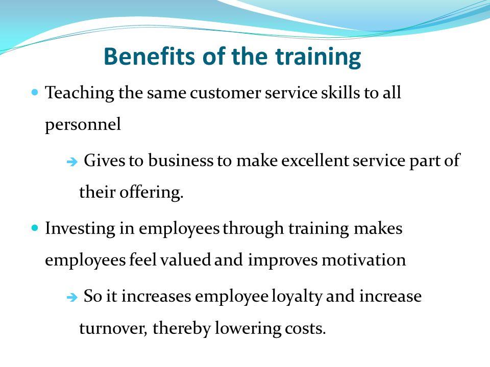 5 benefits of the training teaching the same customer service skills