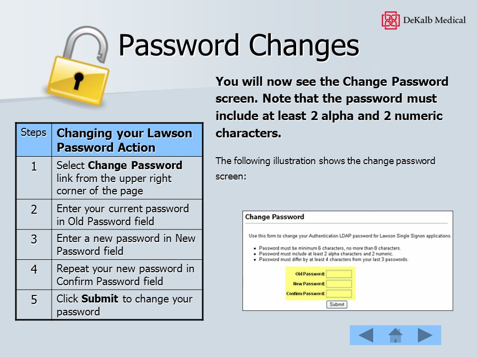 Password Changes Changing your Lawson Password Action