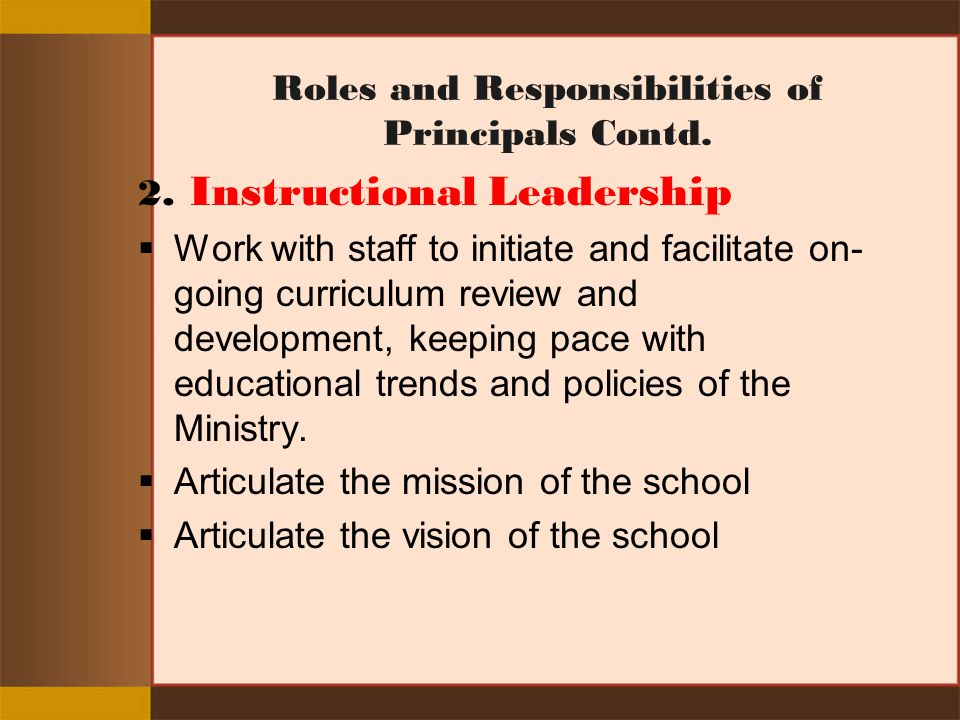 Roles and Responsibilities of Principals Contd.