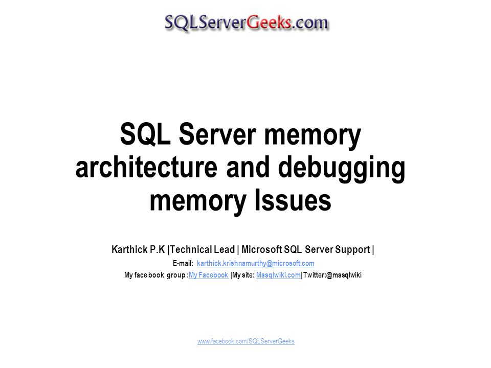 SQL Server memory architecture and debugging memory Issues