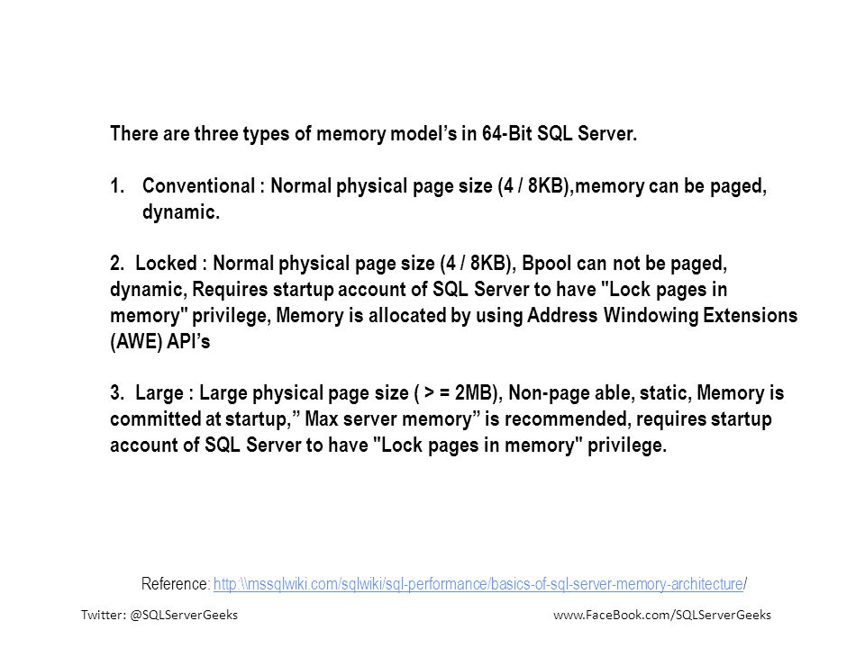 There are three types of memory model's in 64-Bit SQL Server.