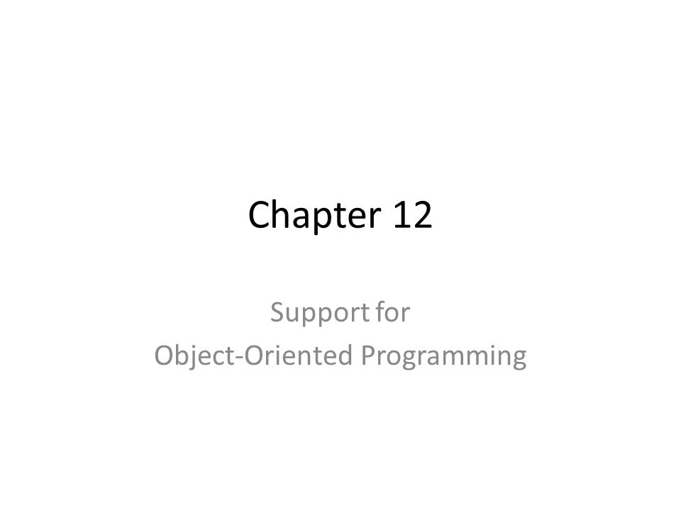 Support for Object-Oriented Programming