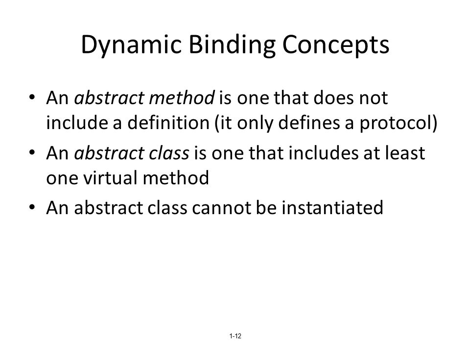 Dynamic Binding Concepts