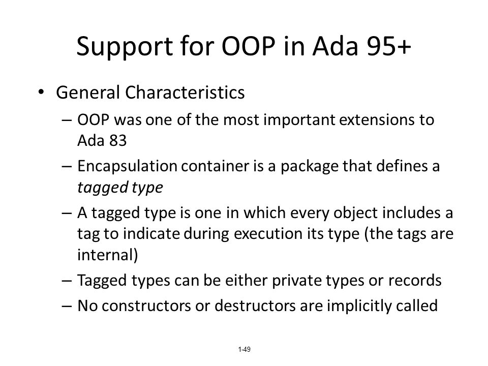 Support for OOP in Ada 95+ General Characteristics