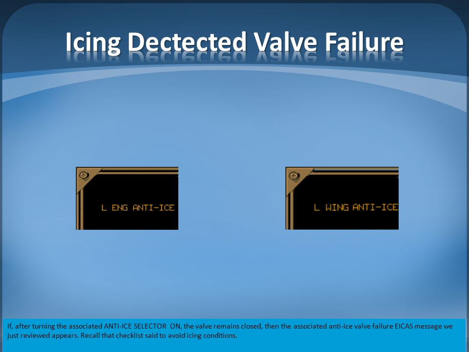 Icing Dectected Valve Failure