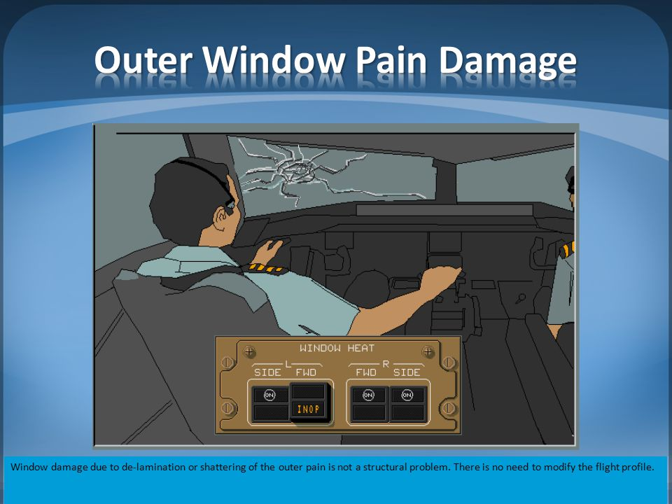Outer Window Pain Damage