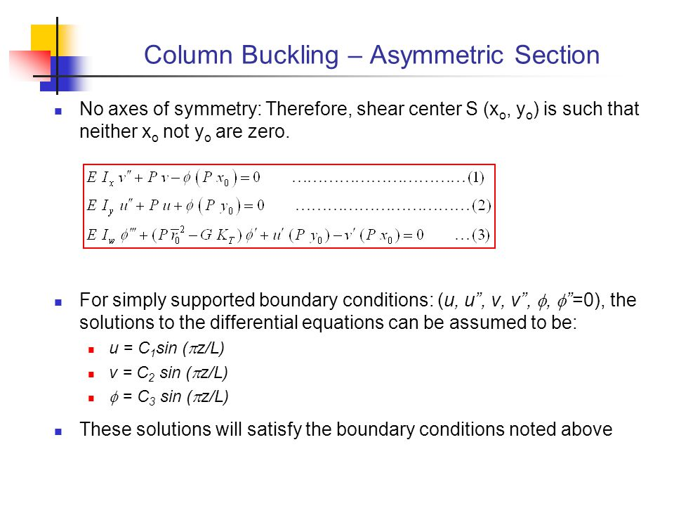 Column Buckling – Asymmetric Section