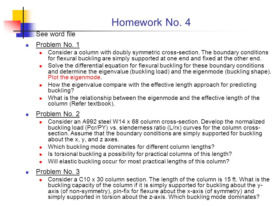 Homework No. 4 See word file Problem No. 1 Problem No. 2 Problem No. 3