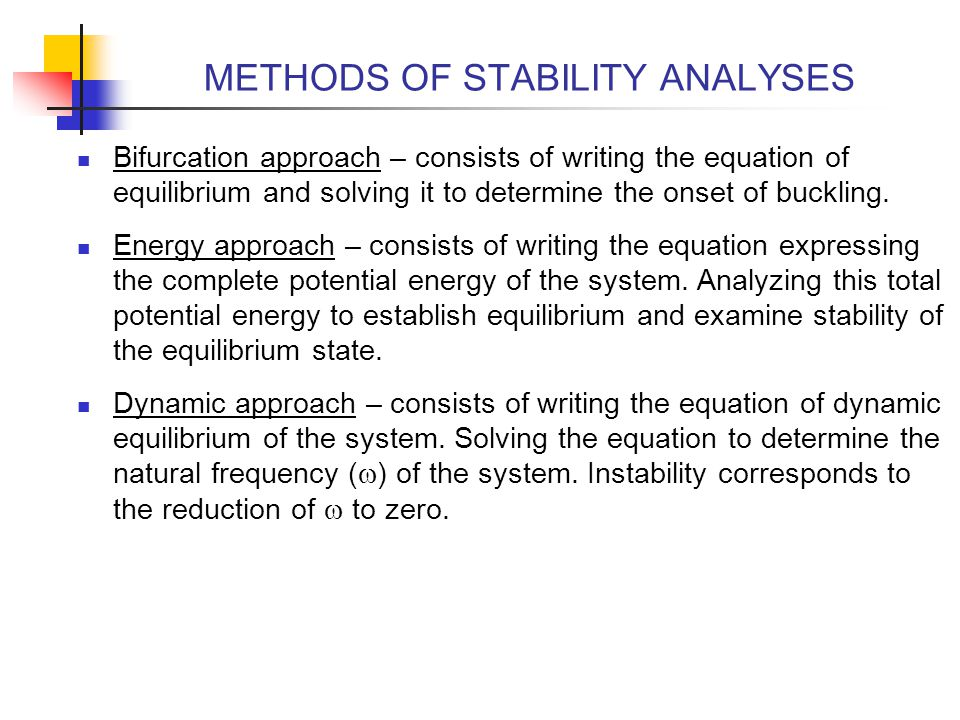 METHODS OF STABILITY ANALYSES