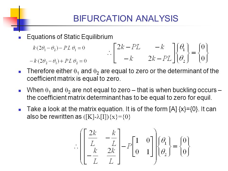 BIFURCATION ANALYSIS Equations of Static Equilibrium