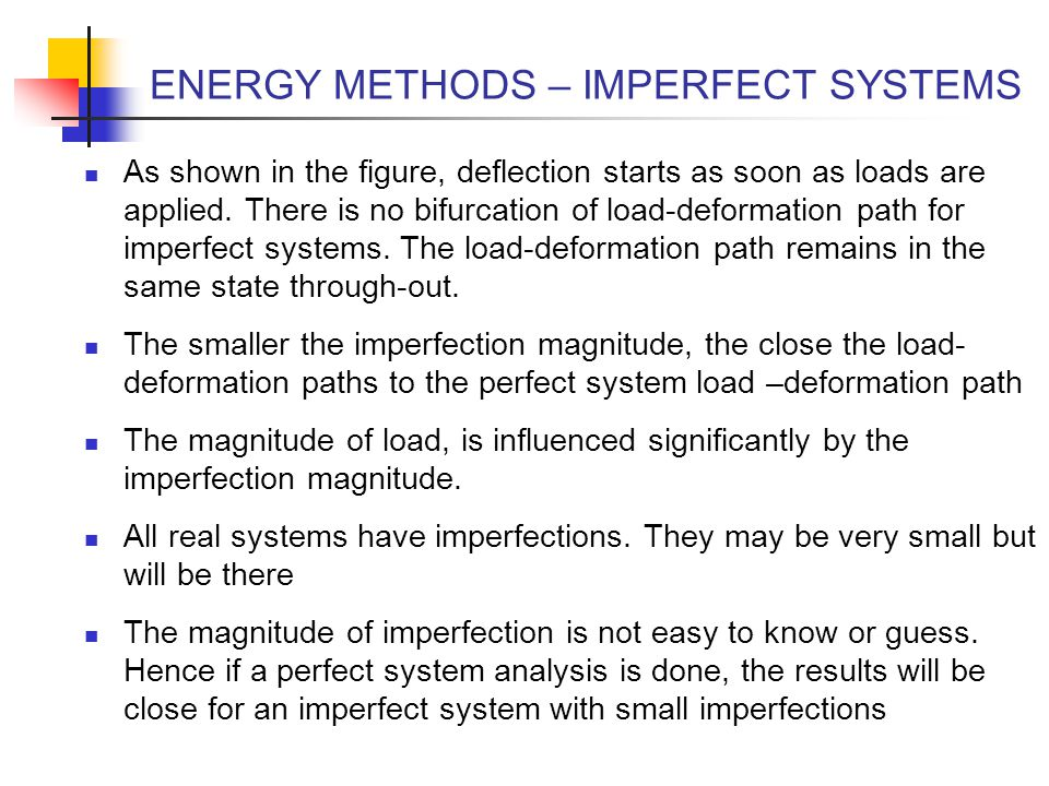 ENERGY METHODS – IMPERFECT SYSTEMS