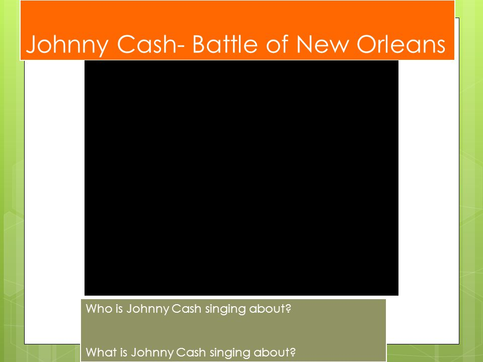 Johnny Cash- Battle of New Orleans