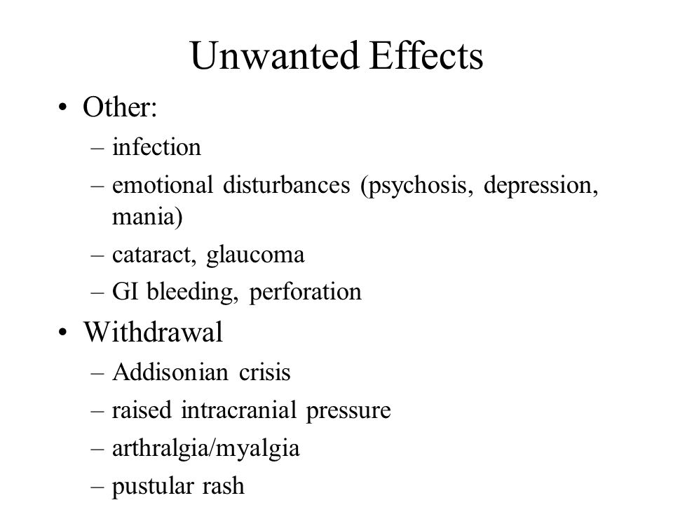 Unwanted Effects Other: Withdrawal infection