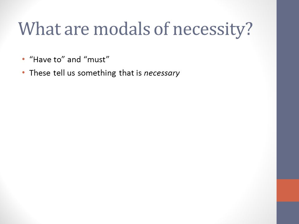 What are modals of necessity