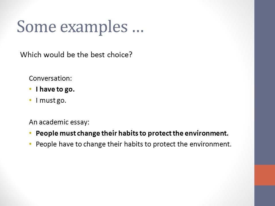 Some examples … Which would be the best choice Conversation: