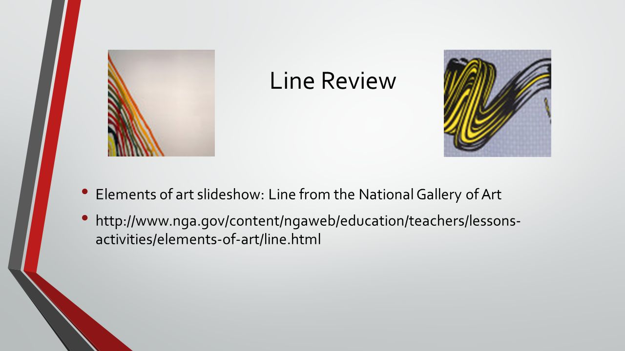 Line Review Elements of art slideshow: Line from the National Gallery of Art.