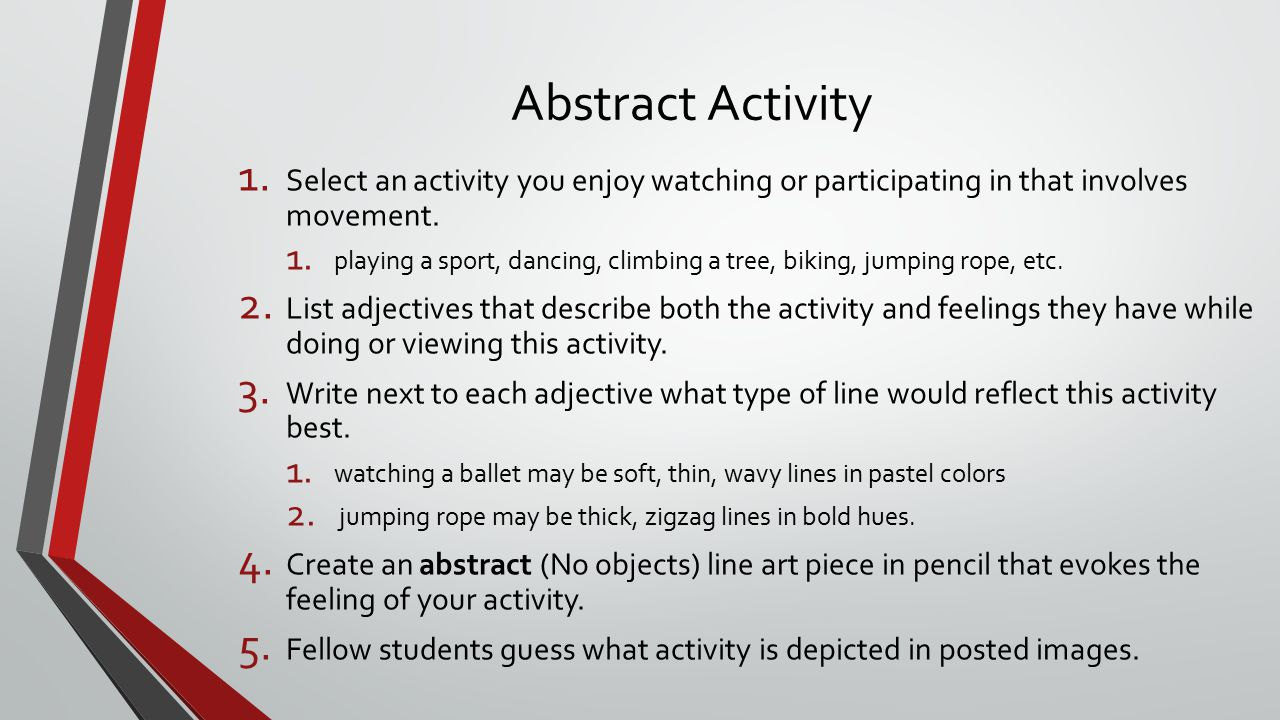 Abstract Activity Select an activity you enjoy watching or participating in that involves movement.