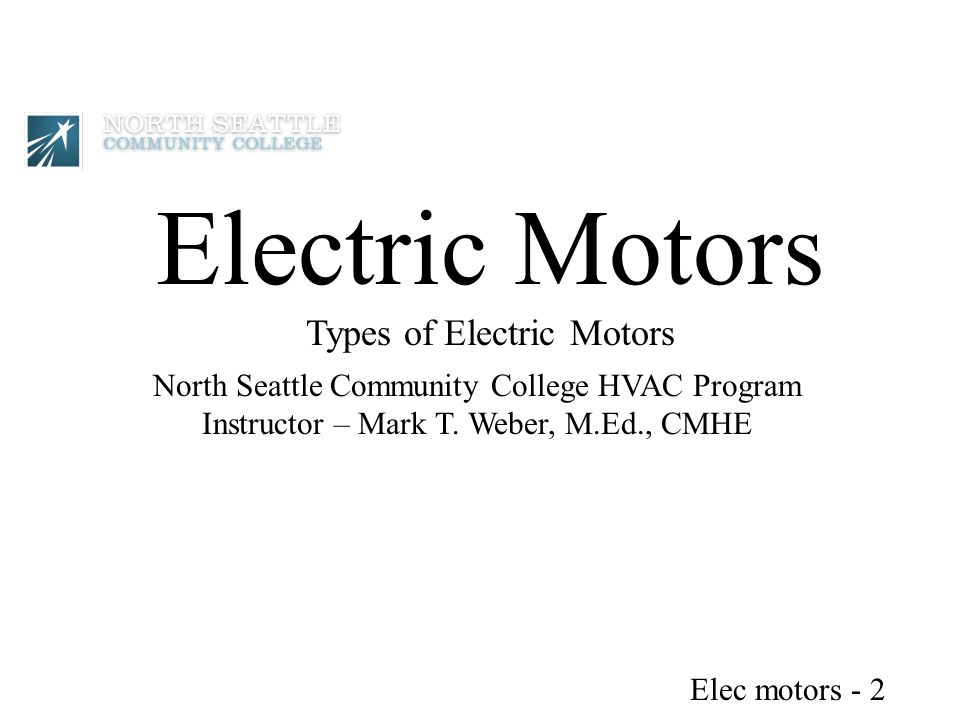 Electric Motors Types of Electric Motors