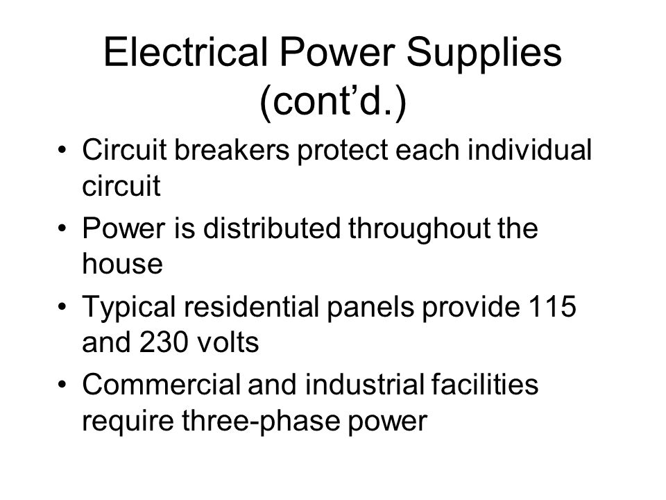 Electrical Power Supplies (cont'd.)