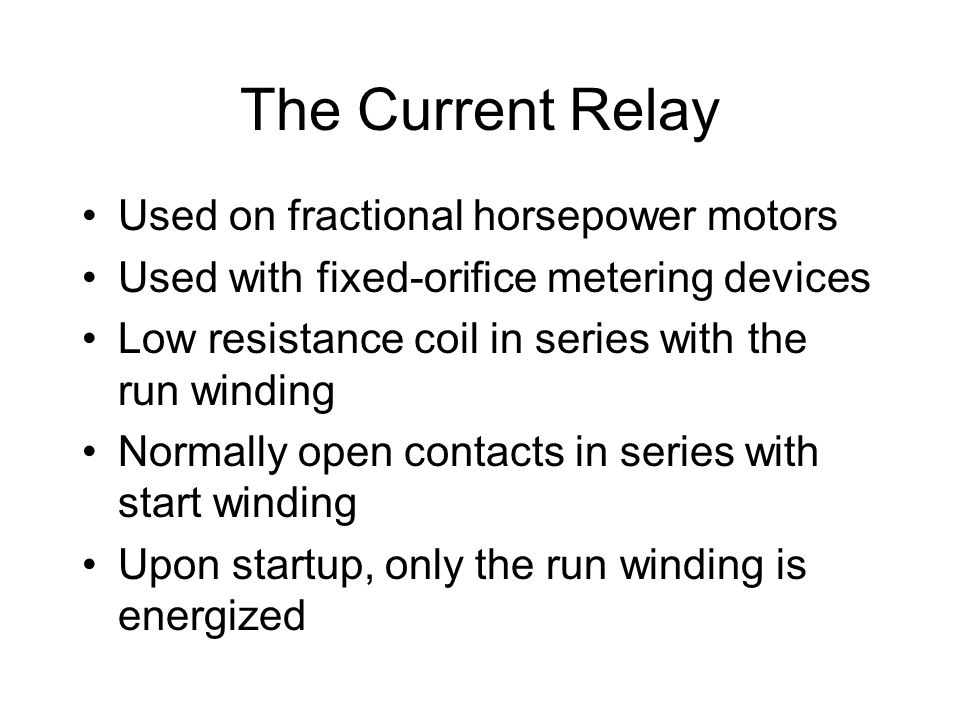 The Current Relay Used on fractional horsepower motors