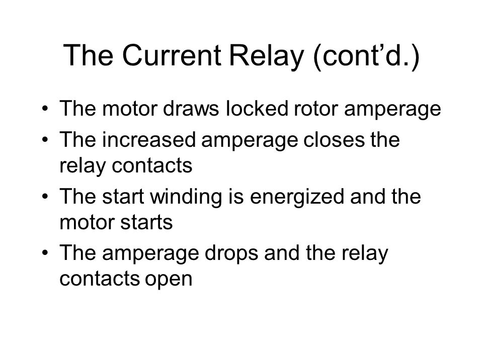 The Current Relay (cont'd.)