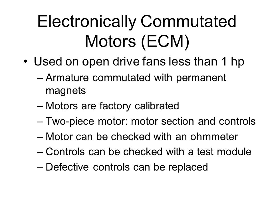 Electronically Commutated Motors (ECM)