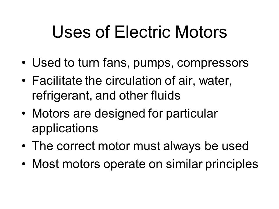 Uses of Electric Motors