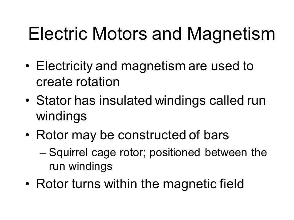 Electric Motors and Magnetism